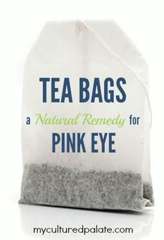 You may never have to seek medical help again for Pink Eye: Tea Bags – A Natural Remedy for Pink Eye! Find out how at http://myculturedpalate.com/2013/03/11/tea-bags-a-natural-remedy-for-pink-eye/