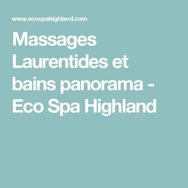 Massages Laurentides et bains panorama - Eco Spa Highland