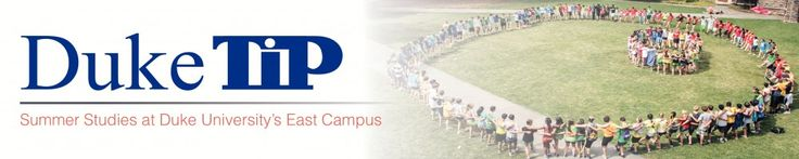 TIP Summer Studies at East   Duke TIP Summer Studies at Duke University's East Campus