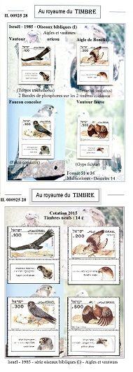IL 00925 28 Israël - 1985 - Série oiseaux bibliques C'est une présentation unique qui vous est proposée, avec un emplacement sur mesure pour chaque timbre ; le support est collé sur le papier photo. Le timbre est glissé à l'intérieur. Ce système est très coûteux en temps et rendrait cette présentation invendable s'il en était tenu compte intégralement. Cela explique en partie pourquoi la valeur du timbre influe peu sur le prix de cet article : 32 €.