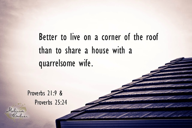 Quot Better To Live On A Corner Of The Roof Than To Share A