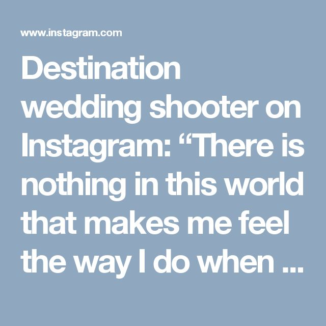"Destination wedding shooter on Instagram: ""There is nothing in this world that makes me feel the way I do when you kiss me. - For more inquiries please contact us through…"" • Instagram"