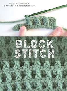Block Crochet Pattern Tutorial Use this link: http://www.dreamalittlebigger.com/post/block-crochet-pattern.html