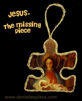 Jesus the Missing Piece Puzzle Piece Craft www.daniellesplace.com  lots of easy ornament and decorations that kids can make or help with