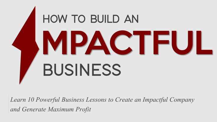 How to Build an Impactful Business- Presentation Cover Slide