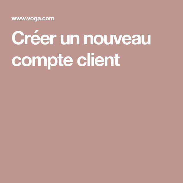Créer un nouveau compte client