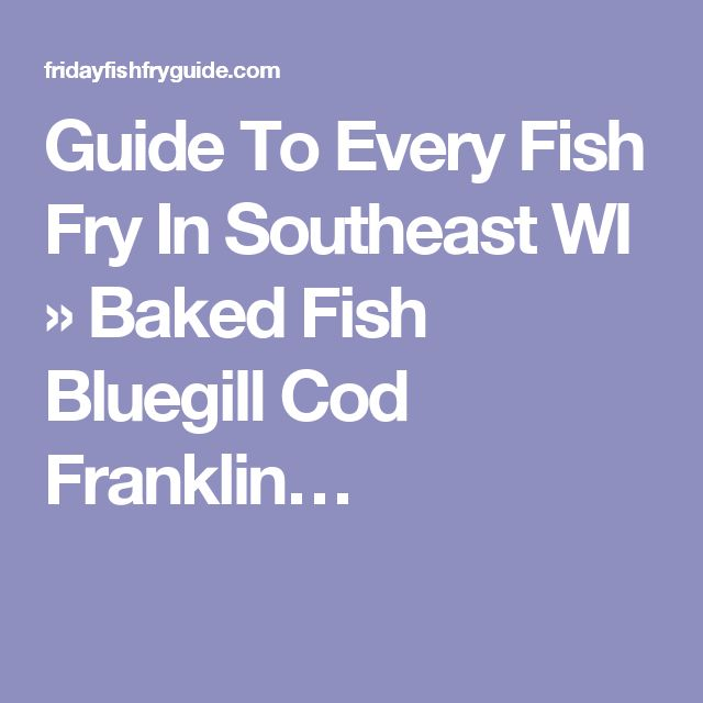 171 best images about milwaukee fish fry guide on for All you can eat fish fry milwaukee