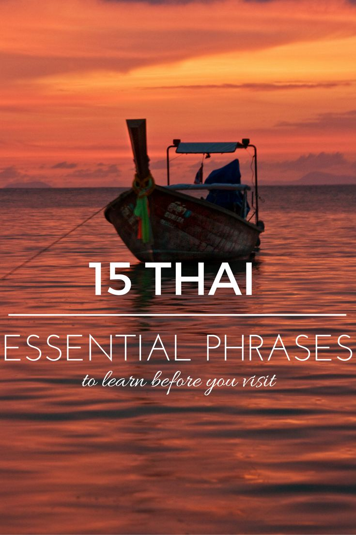 15 Essential Thai Phrases To Learn Before You Visit Thailand