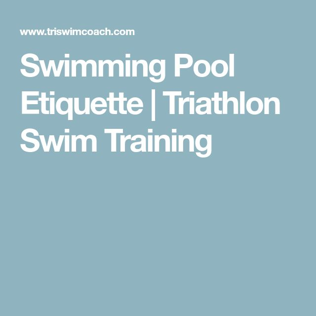 Swimming Pool Etiquette | Triathlon Swim Training