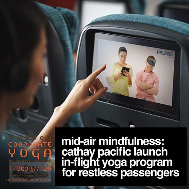 Mid-air mindfulness: Cathay Pacific launch in-flight yoga program for restless passengers http://bit.ly/2FygsR9