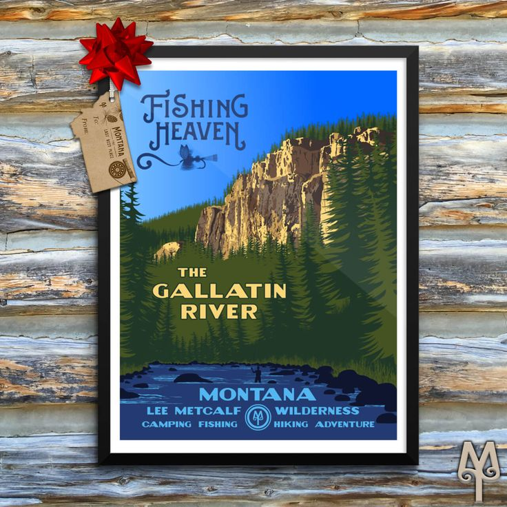 Gallatin River, Fishing Heaven, new framed poster...A contemporary poster in the WPA style that commemorates Montana's Gallatin River and Fishing Heaven. Only available here. Shop now!