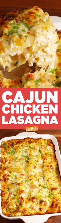 Cajun Chicken Lasagna has a kick you can't resist. Get the recipe from Delish.com.