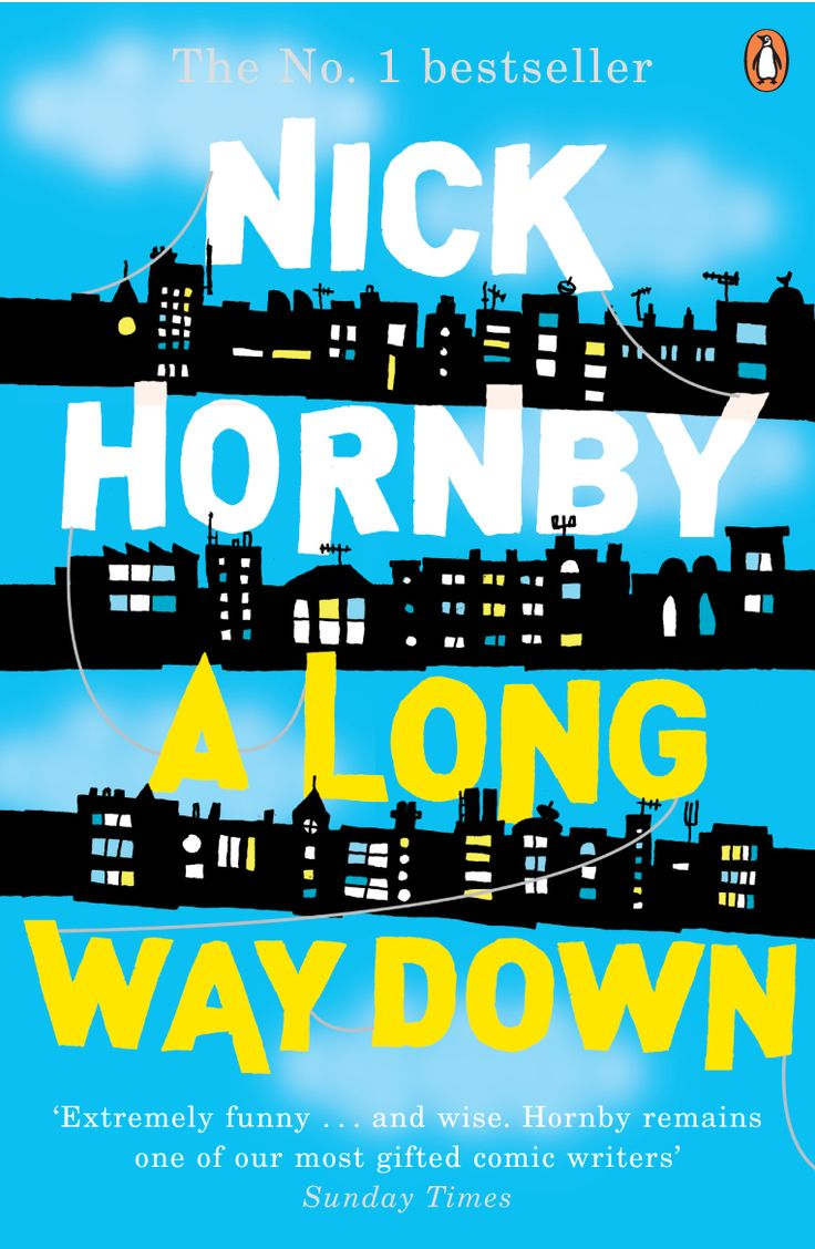 I liked the movie. Didn't even know it was a book! A Long Way Down by Nick Hornby