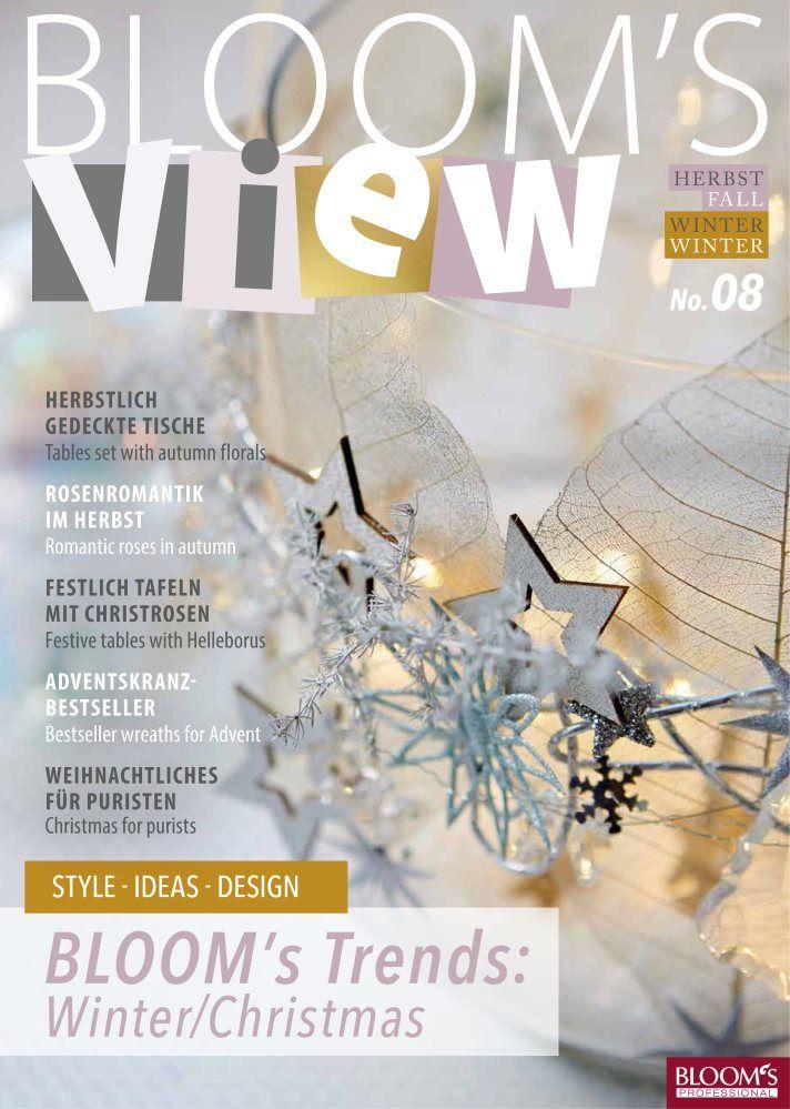 BLOOM\'s VIEW 2/2018: Die neue Ausgabe von BLOOM\'s VIEW zeigt ...