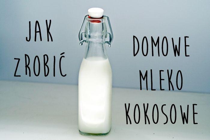 Jak zrobić domowe mleko kokosowe? Prosty przepis, co zrobić z pulpą, jaki blender itp :D