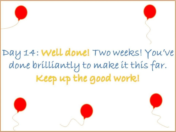 #Stoptober Day 14 – Well done! Two weeks! You've done brilliantly to make it this far. Keep up the good work!