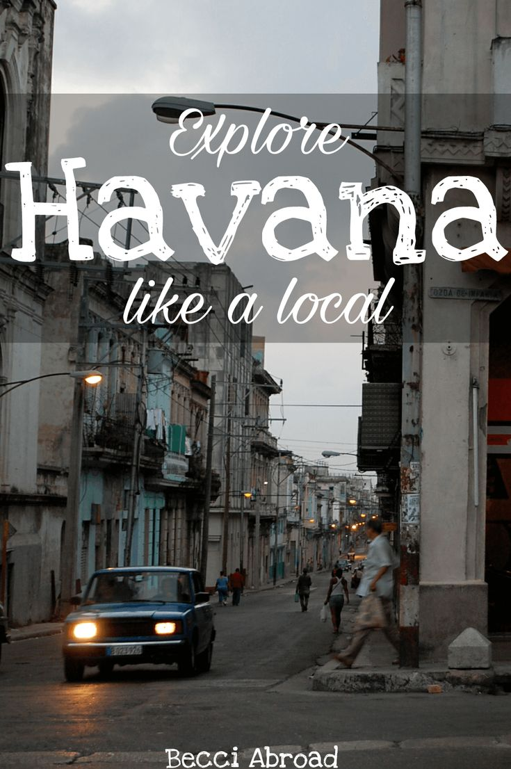 Want to get a taste of what life is like in Cuba's capital? Check out this guide of how to explore Havana like a local!