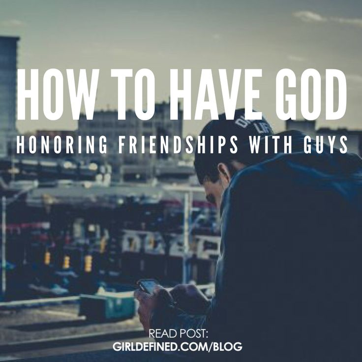 {Blog Post} How to Have God Honoring Friendships With Guys