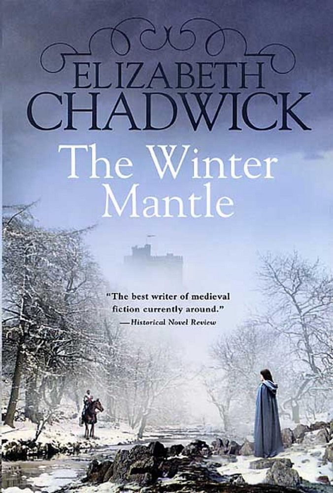 The Winter Mantle | Elizabeth Chadwick | Macmillan (contemporary of Maude - Lady Matilda)