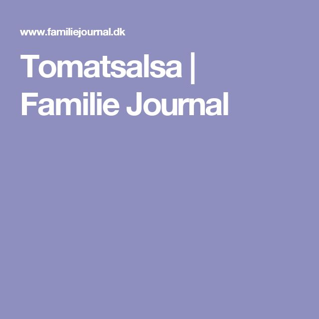 Tomatsalsa | Familie Journal