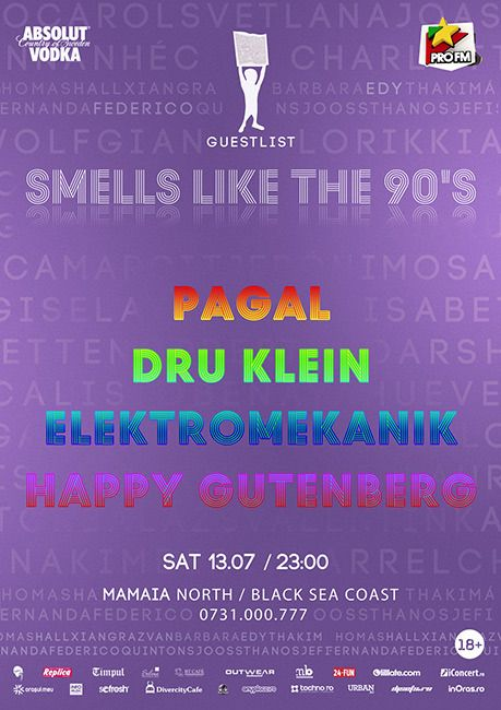 Smells like 90's la Guestlist Club, cu Pagal, Dru Klein, Elektromekanik si Happy Gutenberg