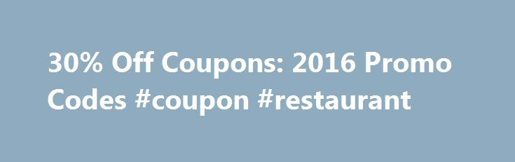 30% Off Coupons: 2016 Promo Codes #coupon #restaurant http://coupons.remmont.com/30-off-coupons-2016-promo-codes-coupon-restaurant/  #diaper coupons # Diapers.com Coupons Promo Codes KUP Get Promo Code Expired 10/24/16 Used 2 times today How to Use Diapers Coupons: After selecting the products you wish to purchase, proceed to the Shopping Cart page by clicking on View Cart at the top of the page. You can apply promotional codes and gift cards by entering the code in the box below the order…