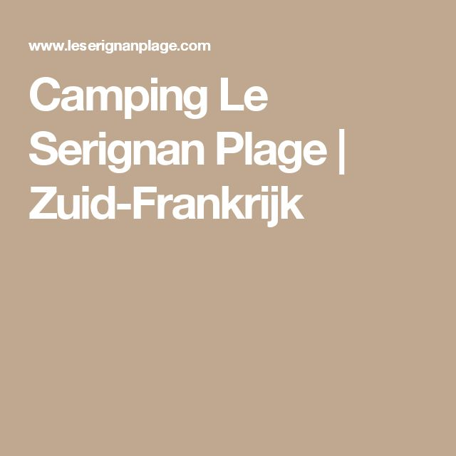 Camping Le Serignan Plage   Zuid-Frankrijk