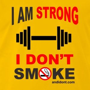 Strong People don't Smoke