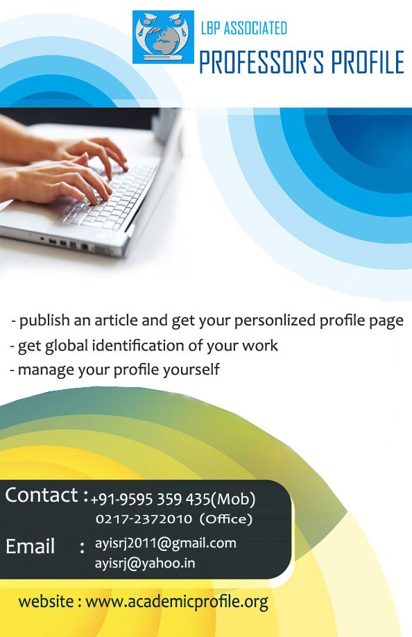 We are honored to have you as a part of our project and we invite your articles to publish with our reputed journals and get free account with Professor's Profile. Membership of Professor's Profile gives essential coverage to you and your research work. We offers a full range of member benefits which includes indexing of your profile page and your research work worldwide. We delivers your work to others.