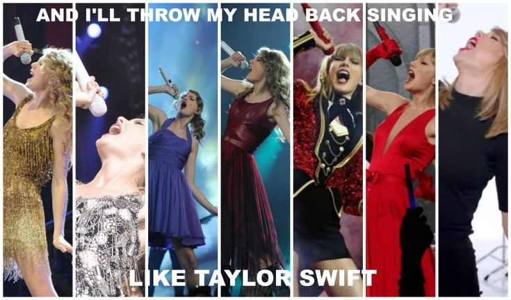 "They think it's strange that I always do that; I say, ""'Cause Taylor did!"""