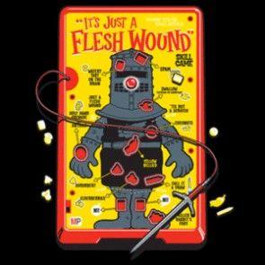 It's Just a flesh wound - Monty Python