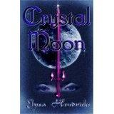 Crystal Moon (Paperback)By Elysa Hendricks