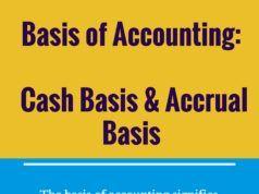 Basis of Accounting: Cash Basis & Accrual Basis