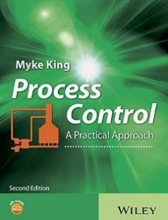 Process Control: A Practical Approach free download by Myke King ISBN: 9781119157748 with BooksBob. Fast and free eBooks download.  The post Process Control: A Practical Approach Free Download appeared first on Booksbob.com.