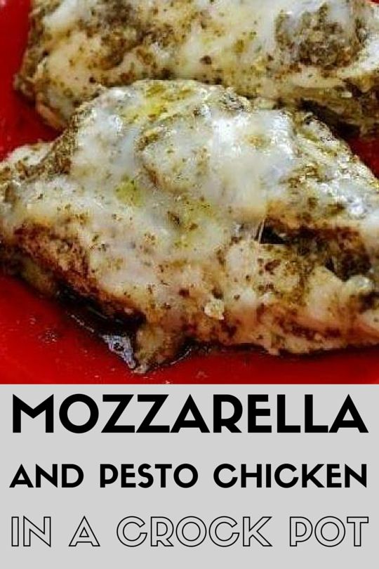 Mozzarella and Pesto Chicken in a Crock Pot - super easy and delicious dinner to make during the week!