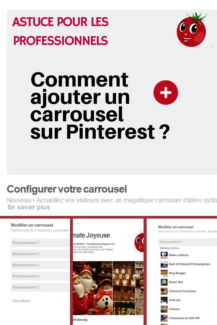 Si vous avez un compte professionnel sur Pinterest, vous pouvez ajouter un carrousel pour présenter vos tableaux.