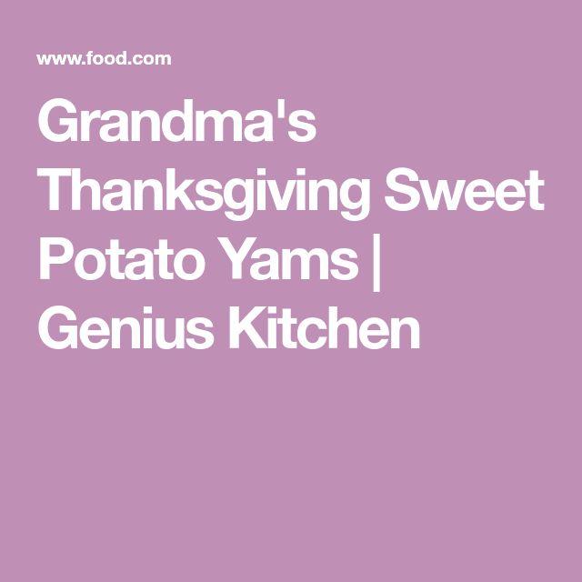 Grandma's Thanksgiving Sweet Potato Yams | Genius Kitchen