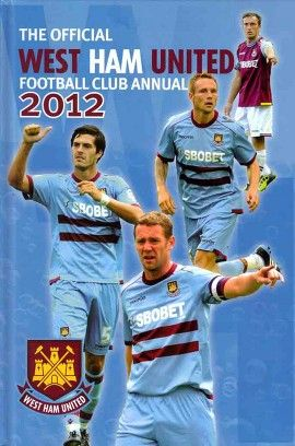 The Official West Ham Annual in 2012.