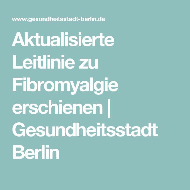 Aktualisierte Leitlinie zu Fibromyalgie erschienen| Gesundheitsstadt Berlin