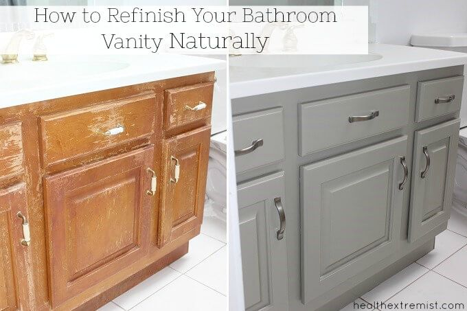 How To Refinish A Bathroom Vanity Naturally No Vocs With Images