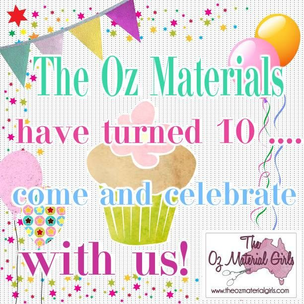 The Oz Material Girls have turned 10!  Come and celebrate with us