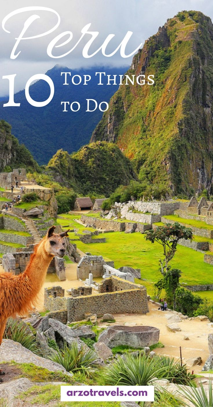Top things to do in Peru I Best places to visit in Peru and best activities in Peru I Where to stay in Peru and all the other important travel information.