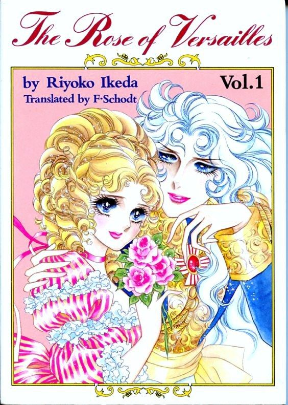 The Rose of Versailles - Volumes 1 and 2 are the first manga to be translated into English. Translated by Frederik Schodt, author or Manga! Manga! and Dreamland Japan.