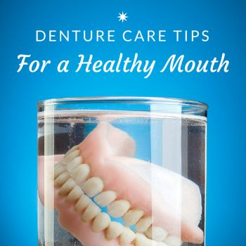 Properly caring for dentures is important for the health of your mouth and your overall wellbeing. Take care of your dentures with these tips!