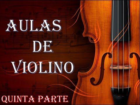 ▶ Aulas de Violino - Quinta Parte (Primeiros Exercícios) - YouTube