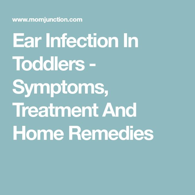 Ear Infection In Toddlers - Symptoms, Treatment And Home Remedies