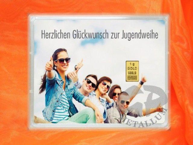 1 g Goldgeschenkbarren Zur Jugendweihe mit Zertifikat http://www.gp-metallum.de/1-Gramm-Gold-Geschenkbarren-Motiv-Jugendweihe