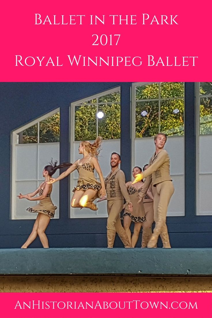 Ballet in the Park 2017, Royal Winnipeg Ballet!  Every single year, I wait for the end of July- not because of the unbearable sun and 30°C+ temperatures, but because Ballet in the Park happens and completes my little ballet soul. A local Travel T…