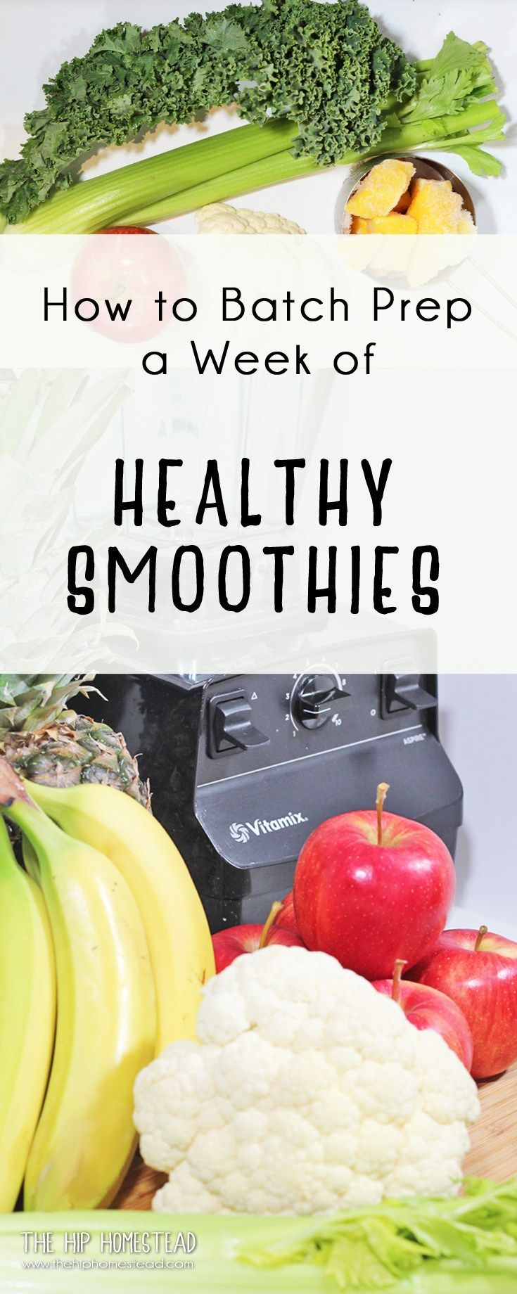 How to batch prep a week of healthy smoothies - The Hip Homestead