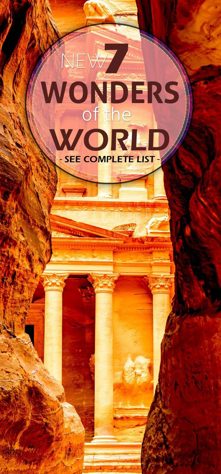 17 best ideas about 7 wonders of nature wonders of new seven wonders of the world complete list of the 7 wonders